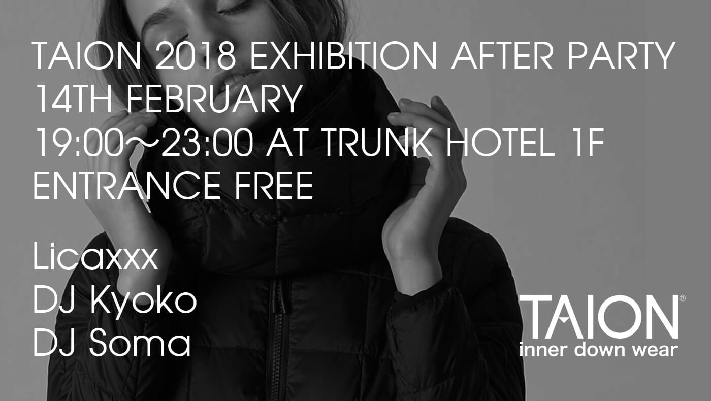 2018.2.14 TAION 2018 A/W EXHIBITION AFTER PARTY