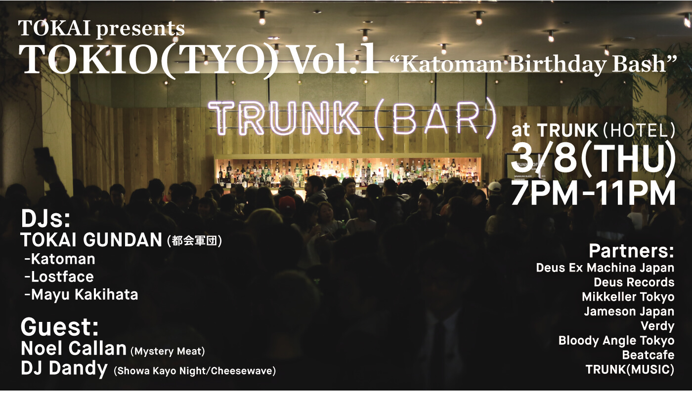"3.8 TOKIO(TYO) Vol.1 ""Katoman Birthday Bash"""