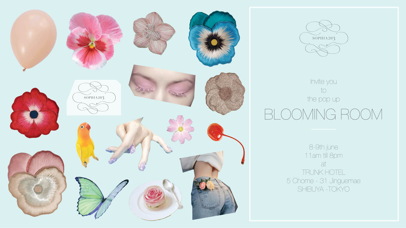 "2018.6.8~9 SOPHIA 203 ""BLOOMING ROOM"" Pop-Up"