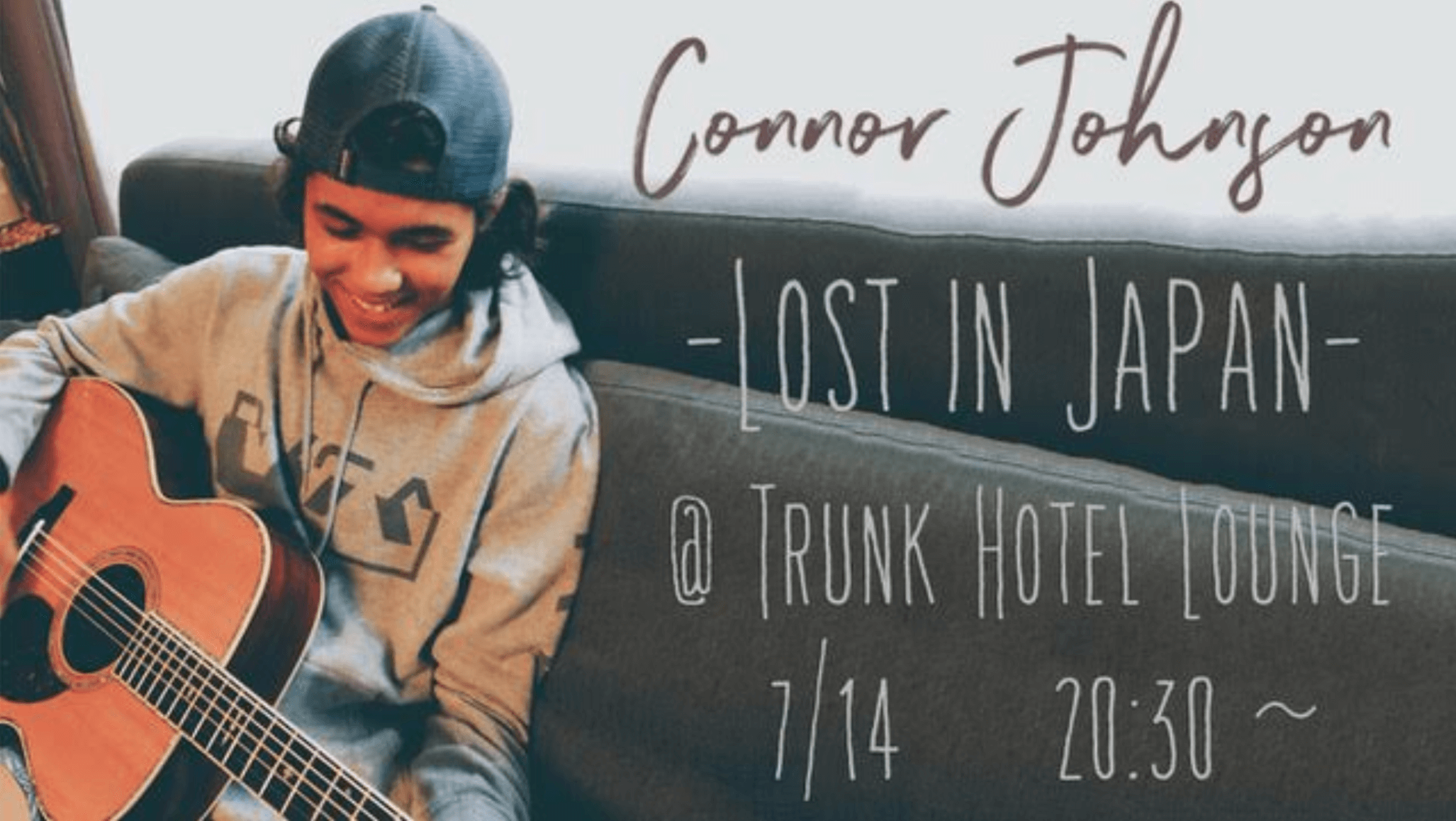 2018.7.14 Connor Johnson - Lost In Japan -