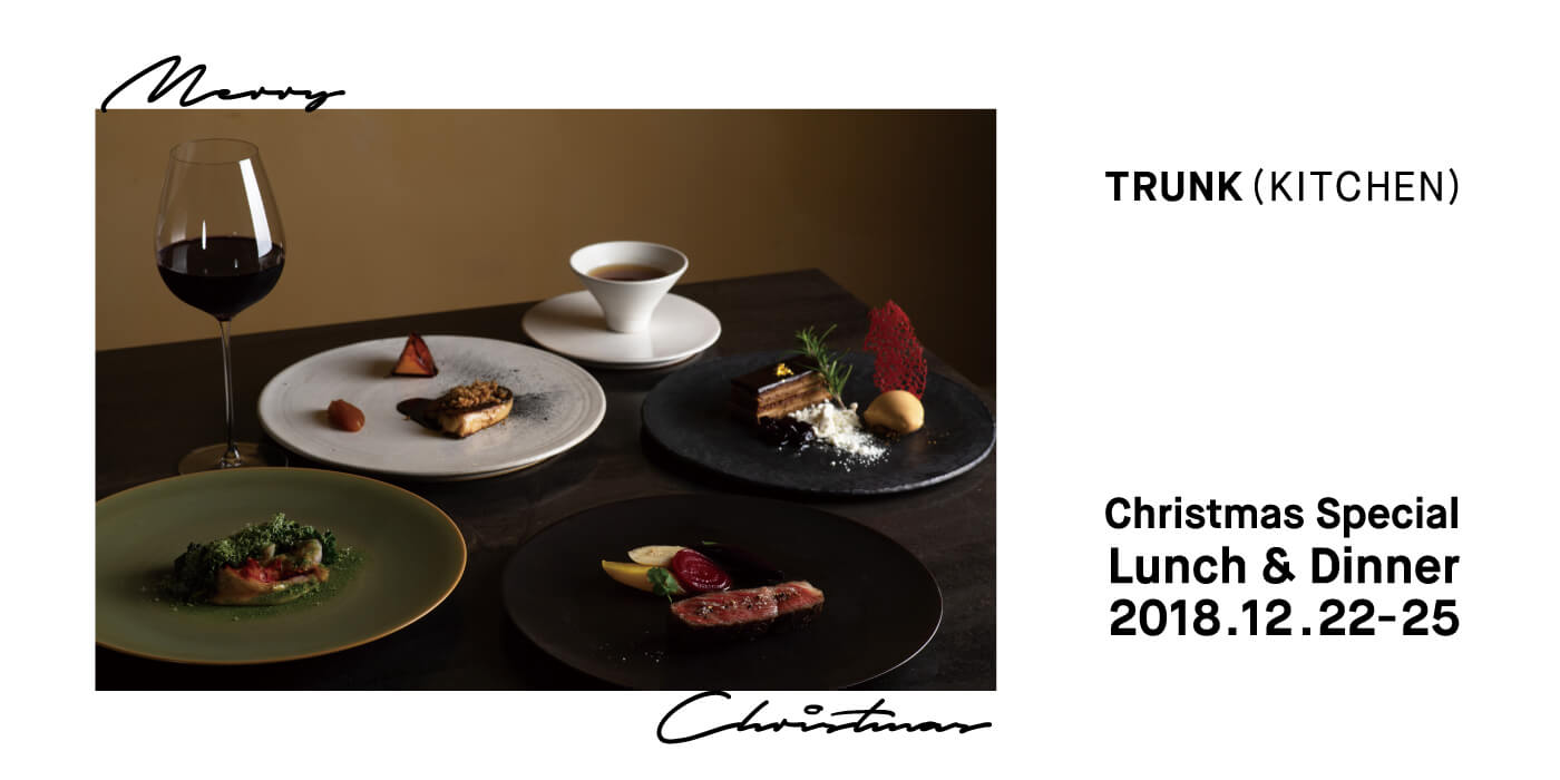 TRUNK(KITCHEN) Christmas Special Lunch & Dinner