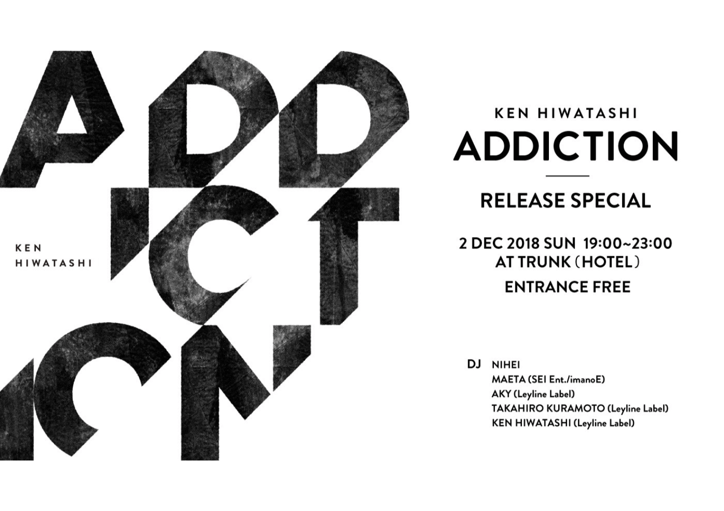 "KEN HIWATASHI ""ADDICTION"" RELEASE PARTY"
