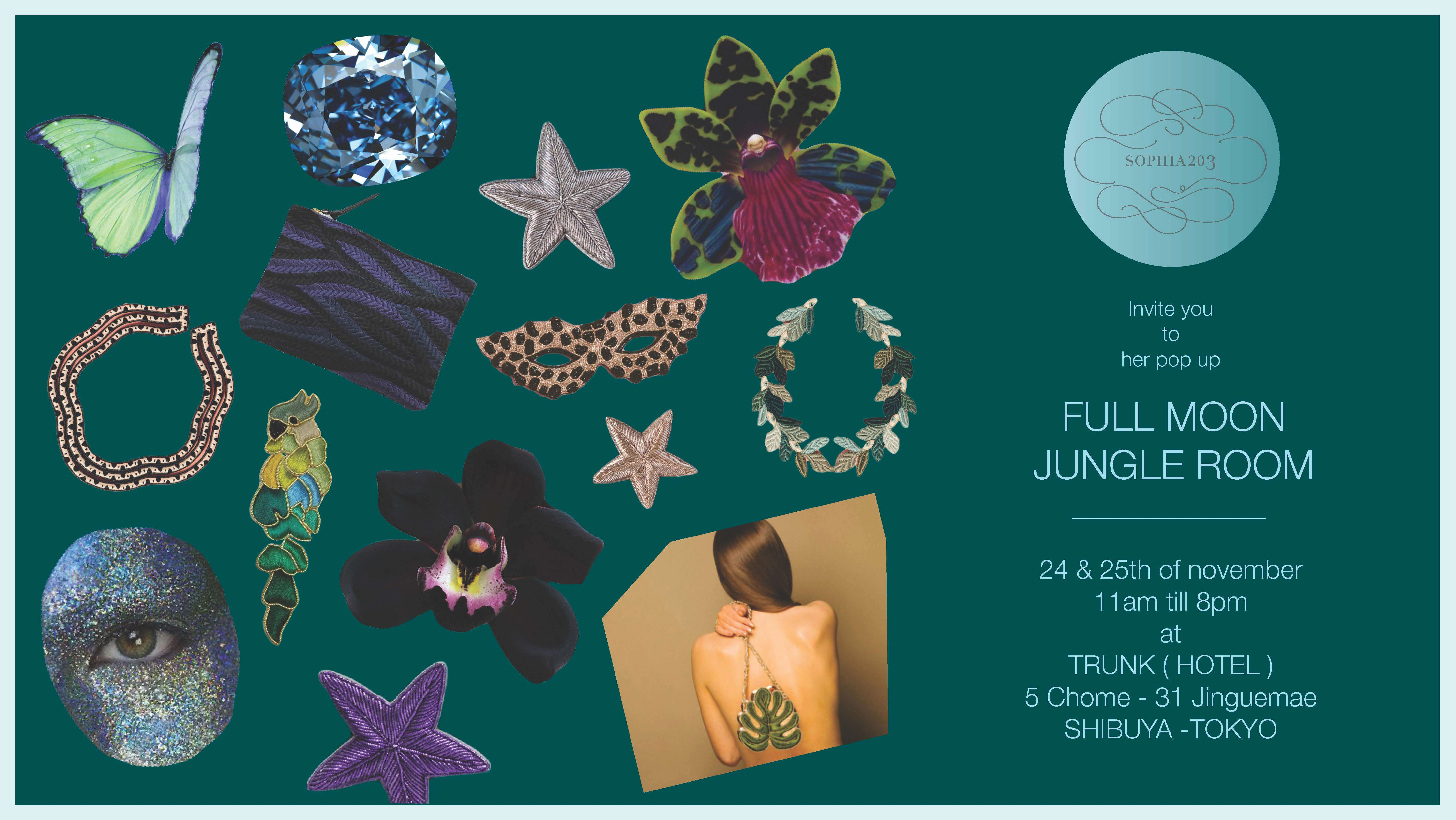 "SOPHIA 203 ""FULL MOON JUNGLE ROOM"" POPUP"