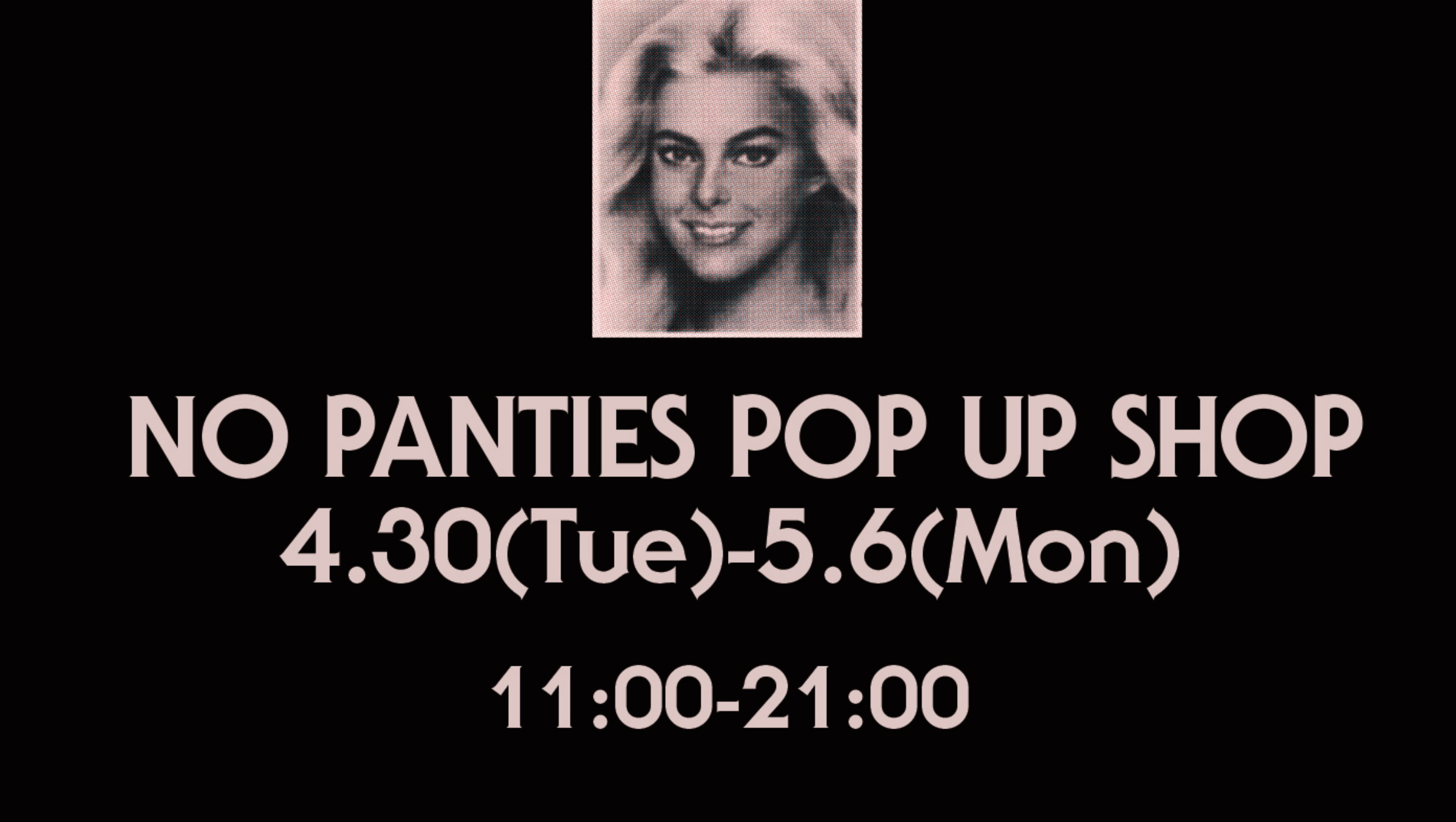 NO PANTIES POPUP SHOP