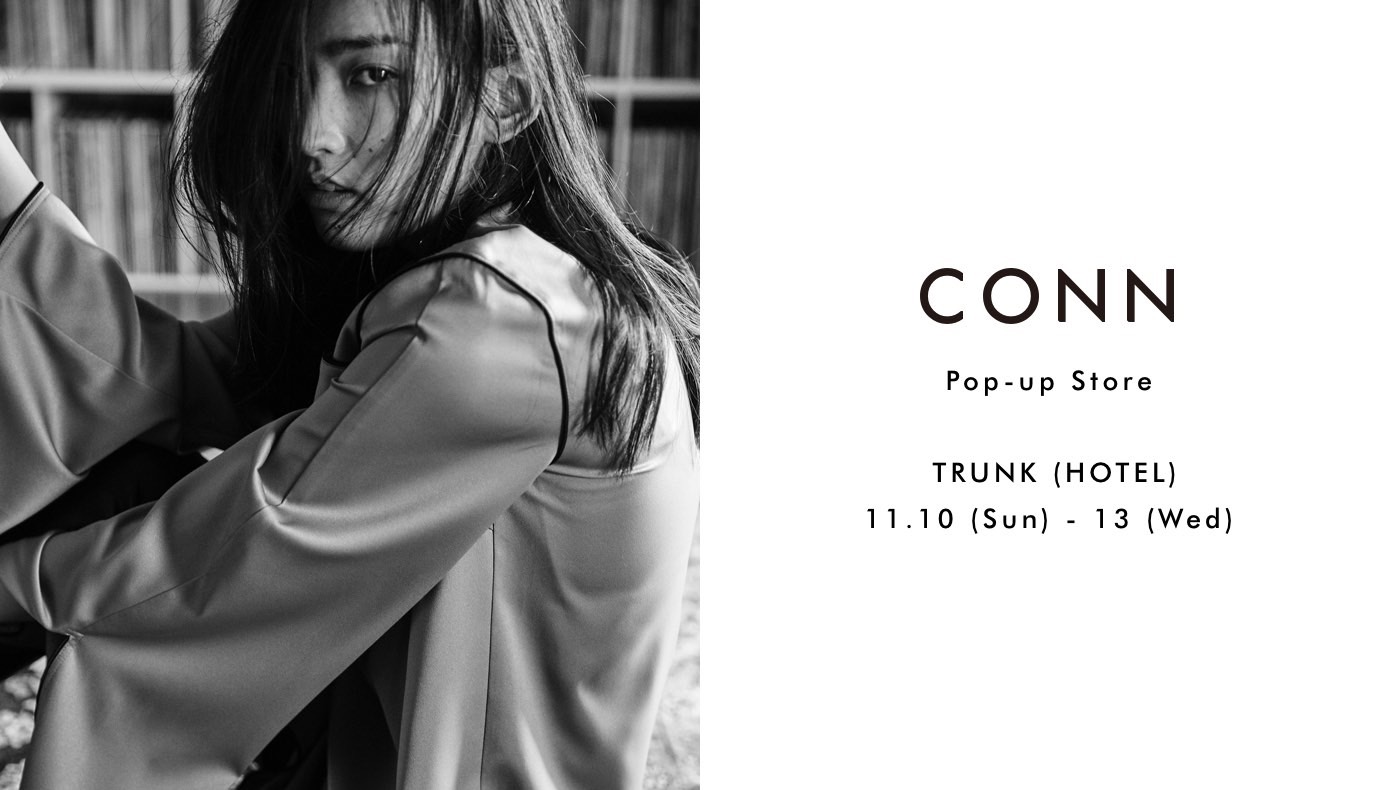 CONN /2019AW COLLECTION POPUP