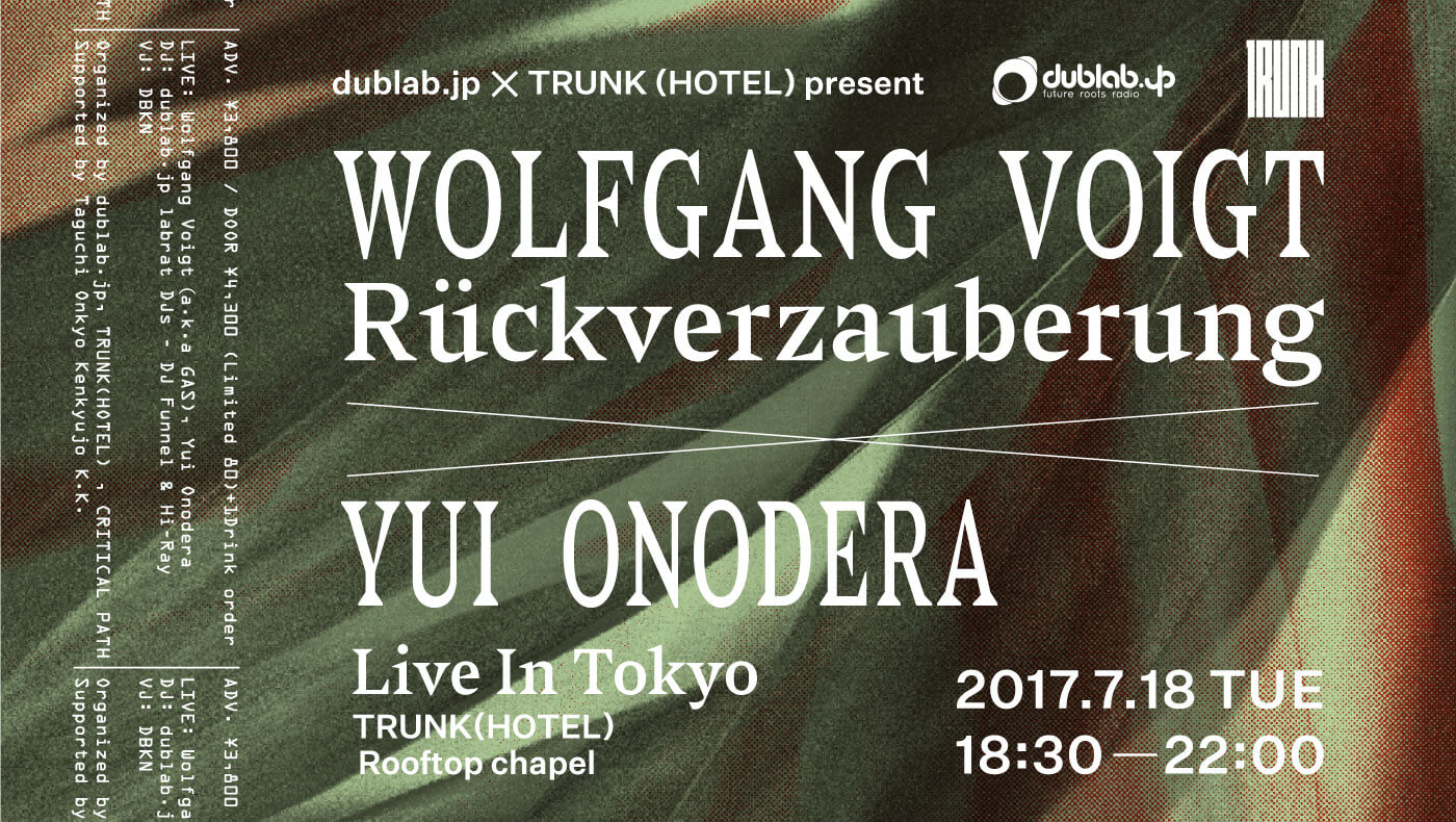 2017.7.18 Wolfgang Voigt  Live In Tokyo